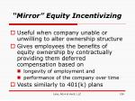 mirror equity incentivizing