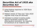 securities act of 1933 aka securities act