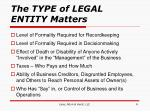 the type of legal entity matters