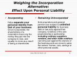 weighing the incorporation alternative e ffect upon personal liability