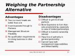 weighing the partnership alternative