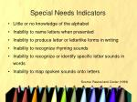 special needs indicators