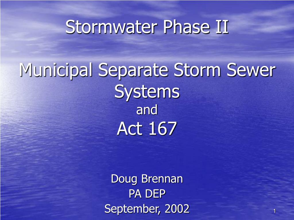 stormwater phase ii municipal separate storm sewer systems and act 167 l.