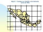 mapa 6 ciudades con 100 000 o m s habitantes censo de 1995