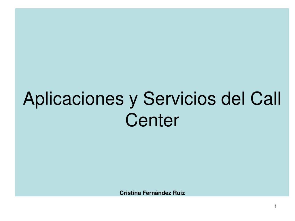 aplicaciones y servicios del call center cristina fern ndez ruiz l.
