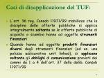 casi di disapplicazione del tuf