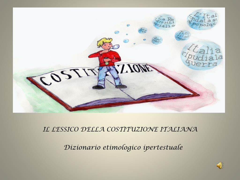 il lessico della costituzione italiana dizionario etimologico ipertestuale l.