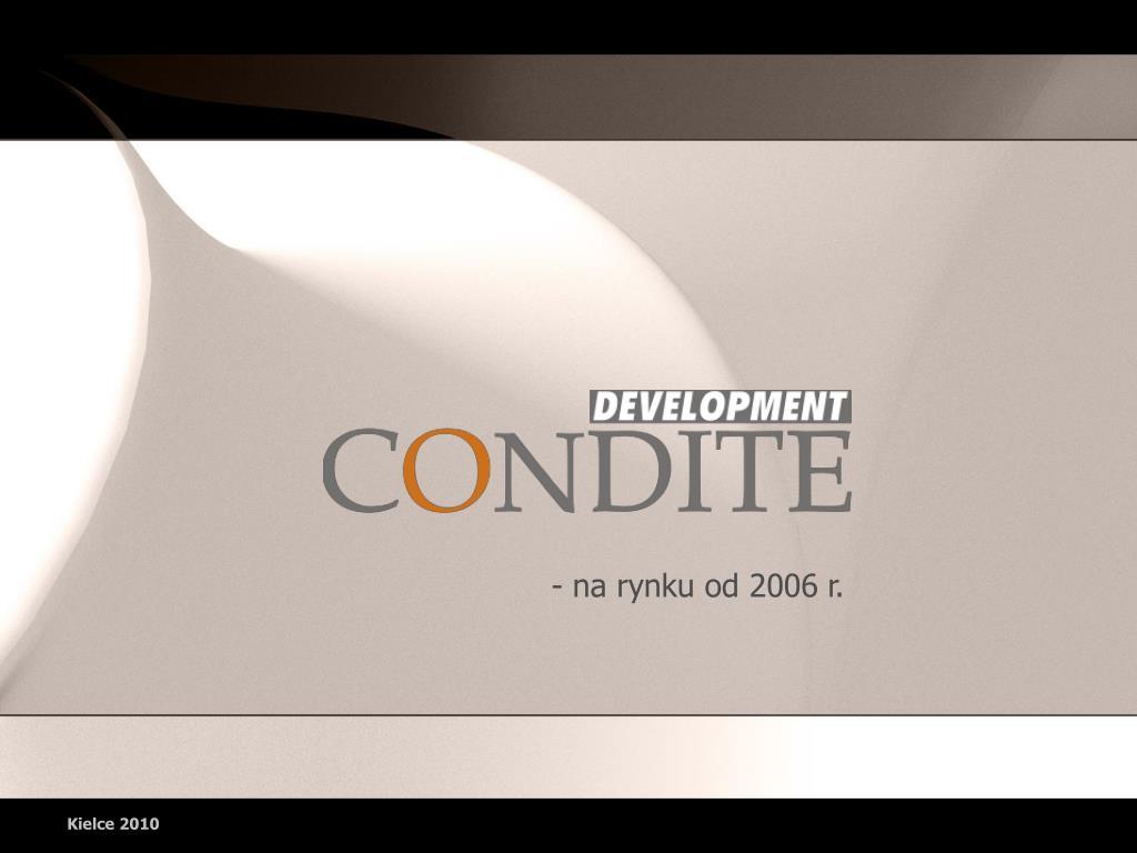 - na rynku od 2006 r.