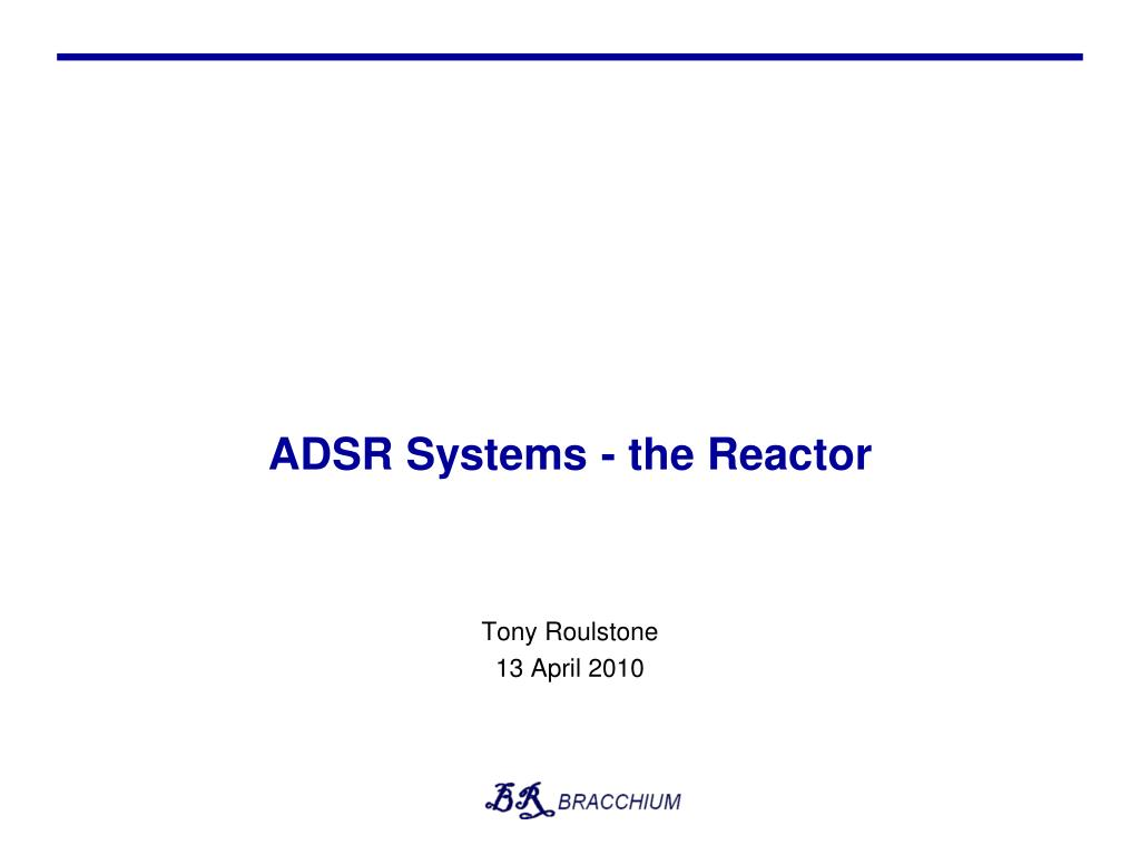 adsr systems the reactor l.