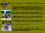 messenger service and communications