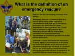 what is the definition of an emergency rescue