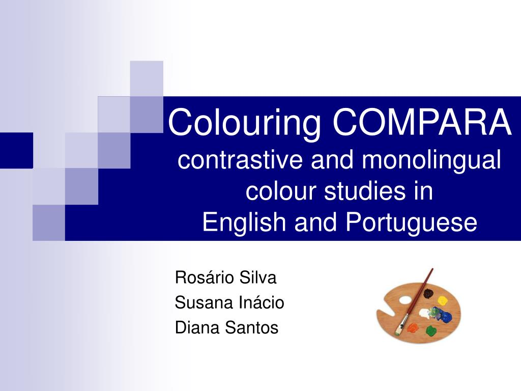 colouring compara contrastive and monolingual colour studies in english and portuguese l.