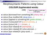 morphosyntactic patterns using colour37