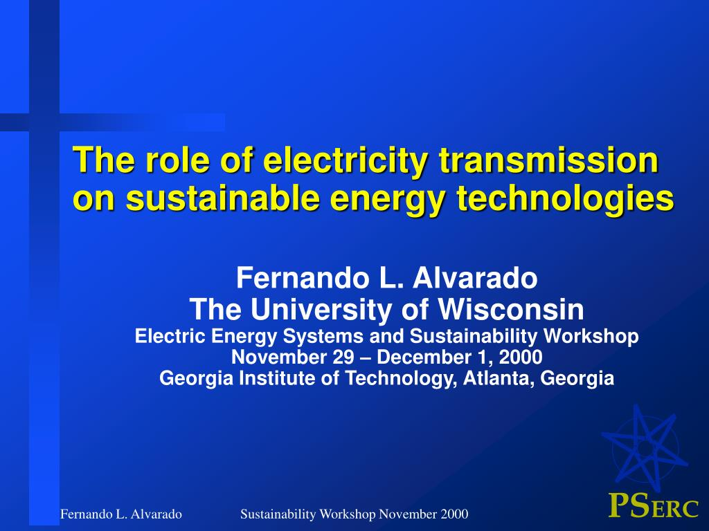 the role of electricity transmission on sustainable energy technologies l.