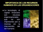 importancia de los recursos humanos en las organizaciones3