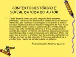 contexto hist rico e social da vida do autor11