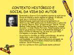 contexto hist rico e social da vida do autor9