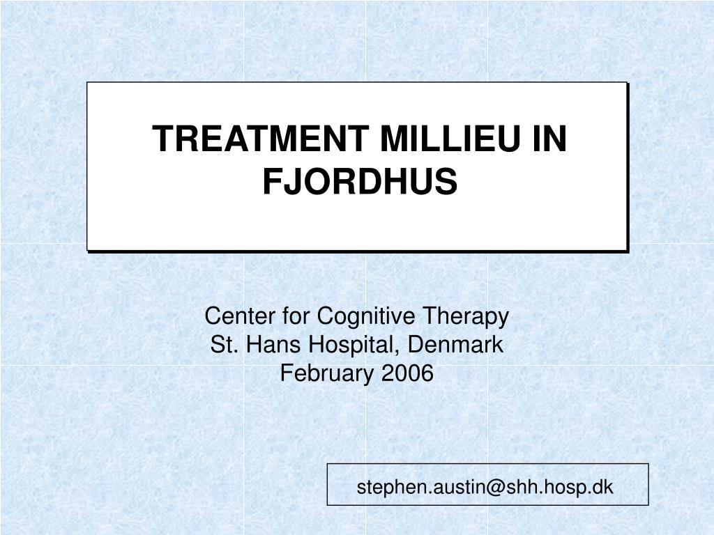 treatment millieu in fjordhus l.