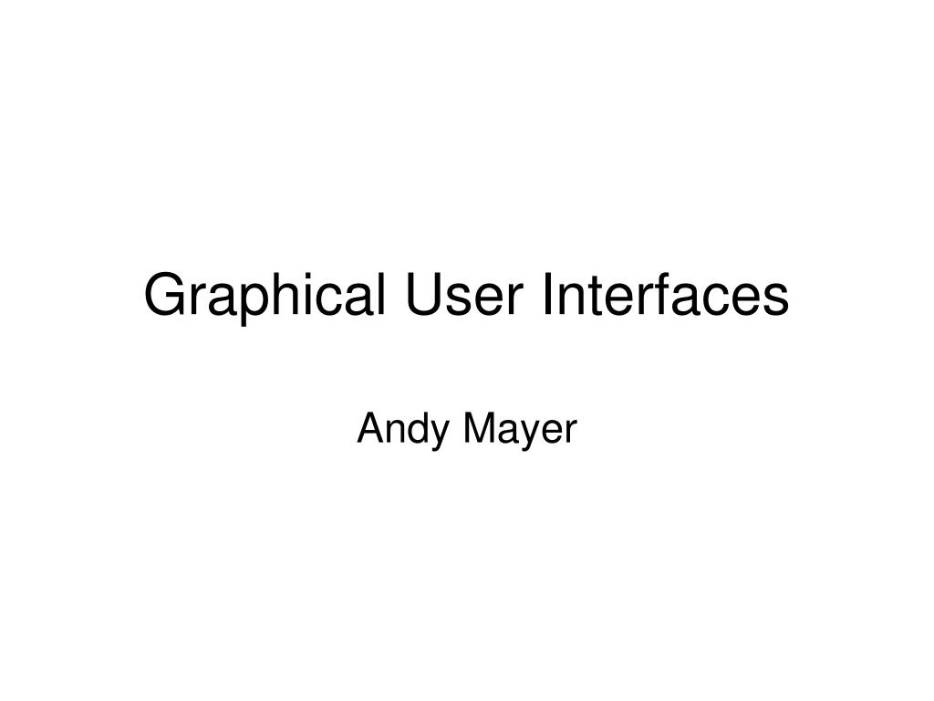 graphical user interfaces l.