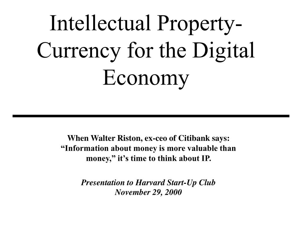intellectual property currency for the digital economy l.