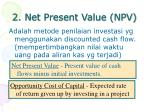 2 net present value npv