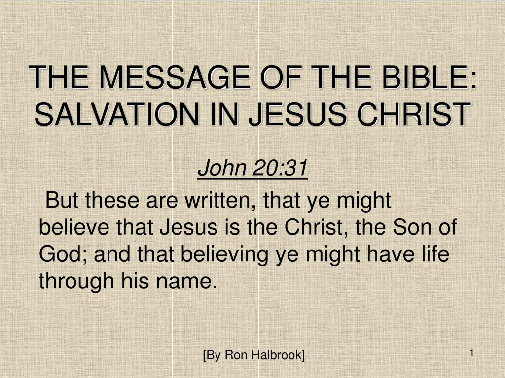 the message of the bible salvation in jesus christ l.