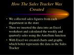 how the sales tracker was created