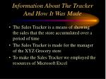 information about the tracker and how it was made