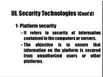 iii security technologies cont d