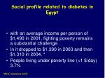social profile related to diabetes in egypt