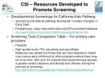csi resources developed to promote screening