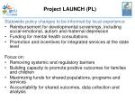 project launch pl21