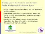 family voices network of erie county social marketing evaluation team