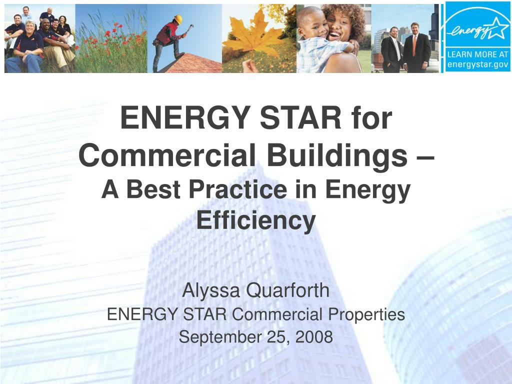 energy star for commercial buildings a best practice in energy efficiency l.