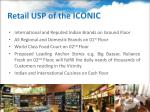 retail usp of the iconic