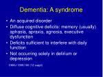 dementia a syndrome