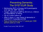preventing dementia the syst eur study