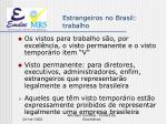 estrangeiros no brasil trabalho