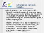 estrangeiros no brasil trabalho10