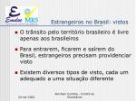estrangeiros no brasil vistos