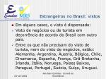 estrangeiros no brasil vistos3