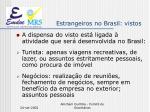 estrangeiros no brasil vistos4