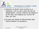 estrangeiros no brasil vistos5