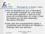 estrangeiros no brasil vistos6