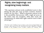 rights slow beginnings and recognising treaty matters