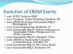 evolution of ebdm events