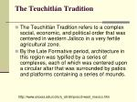 the teuchitl n tradition