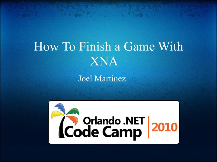 how to finish a game with xna n.