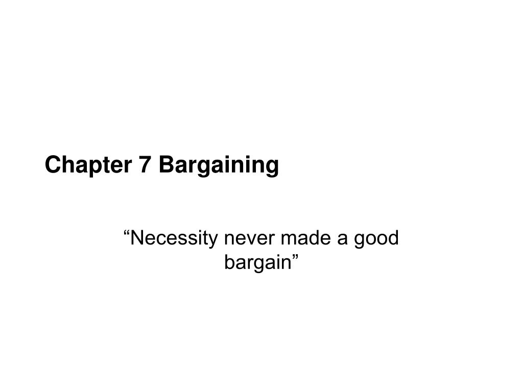 chapter 7 bargaining l.