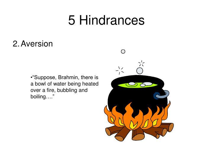 5 Hindrances